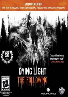 Dying Light The Following Enhanced Edition (2016) RELOADED скачать торрент